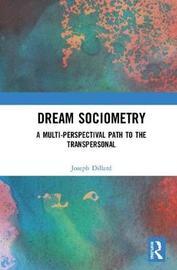 Dream Sociometry by Joseph Dillard