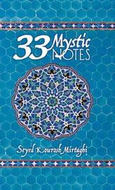 33 Mystic Notes by Seyed Kourosh Mirtaghi image