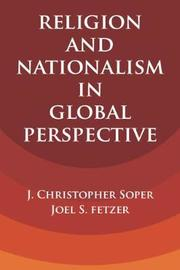 Religion and Nationalism in Global Perspective by J.Christopher Soper