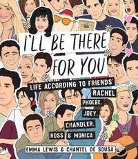 I'll be There for You by Emma Lewis