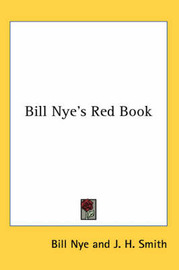 Bill Nye's Red Book by Bill Nye