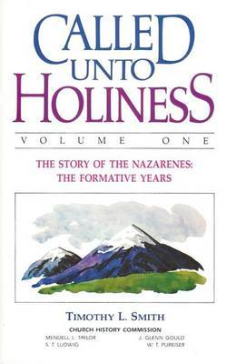 Called Unto Holiness, Volume 1 by Timothy Smith image