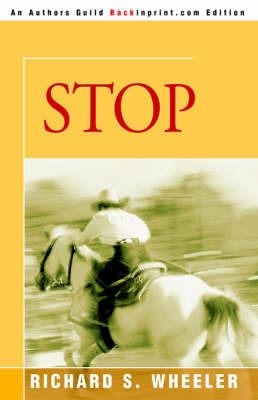 Stop by Richard S Wheeler