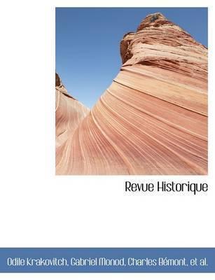 Revue Historique by Gabriel Monod Charles BAcmo Krakovitch