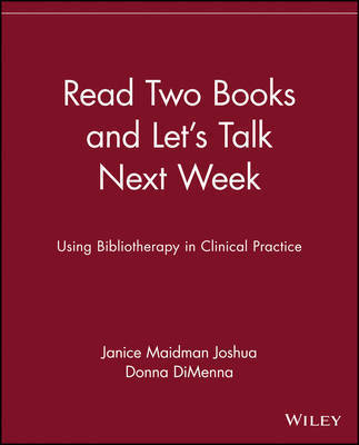 Read Two Books and Let's Talk Next Week by Janice Maidman Joshua