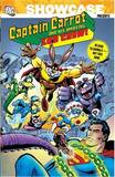 Showcase Presents: Captain Carrot and His Amazing Zoo Crew by Various ~