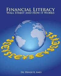 Financial Literacy by Dr Denise R Ames