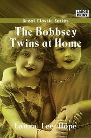 The Bobbsey Twins at Home by Laura Lee Hope image
