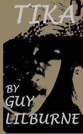 Tika by Guy Lilburne