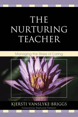 The Nurturing Teacher by Kjersti VanSlyke-Briggs image