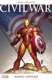 Civil War: Marvel Universe (new Printing) by Brian Michael Bendis