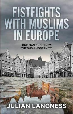 Fistfights with Muslims in Europe by Julian Langness image