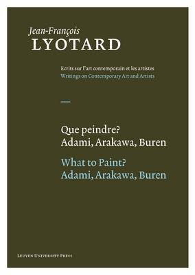 Que peindre?/What to Paint? by Jean-Francois Lyotard