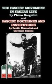The Fascist Movement in Italian Life by Mussolini