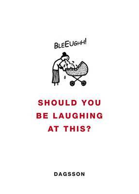 Should You be Laughing at This? by Hugleikur Dagsson image