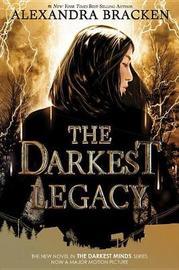 The Darkest Legacy by Alexandra Bracken