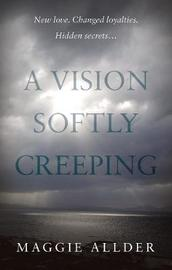 A Vision Softly Creeping by Maggie Allder image