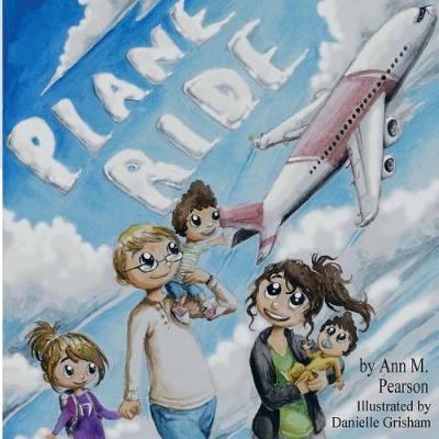 Plane Ride by Ann M Pearson