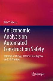 An Economic Analysis on Automated Construction Safety by Rita Yi Man Li