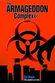 The Armageddon Complex by Ric Black image