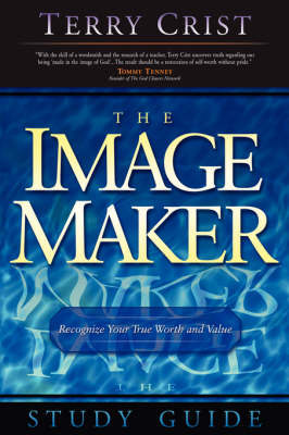 The Image Maker Study Guide by Terry M. Crist image