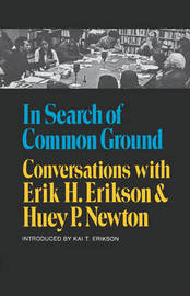 In Search of Common Ground by Erik H. Erikson