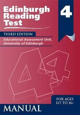 Edinburgh Reading Test (ERT) 4 Manual by University of Edinburgh, Educational Assessment Unit