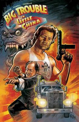 Big Trouble in Little China Vol. 1 by Eric Powell