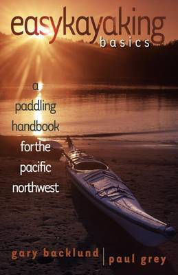 Easykayaking Basics by Gary Backlund image
