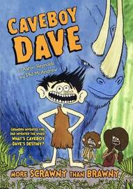 Caveboy Dave 1 by Aaron Reynolds