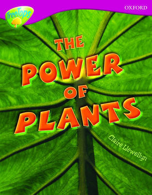 Oxford Reading Tree: Level 10: Treetops Non-Fiction: The Power of Plants by Claire Llewellyn image