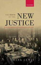 The Birth of the New Justice by Mark Lewis