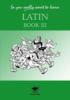 So You Really Want to Learn Latin by N.R.R. Oulton