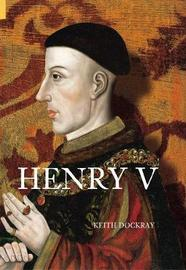 Henry V by Keith Dockray image
