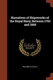 Narratives of Shipwrecks of the Royal Navy; Between 1793 and 1849 by William O S Gilly image