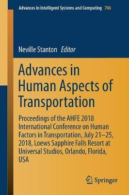 Advances in Human Aspects of Transportation
