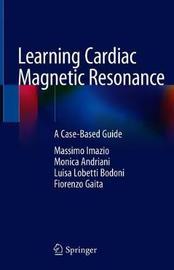 Learning Cardiac Magnetic Resonance by Massimo Imazio