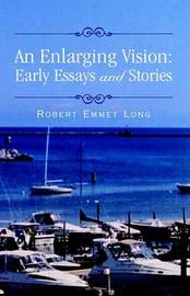 An Enlarging Vision by Robert Emmet Long image
