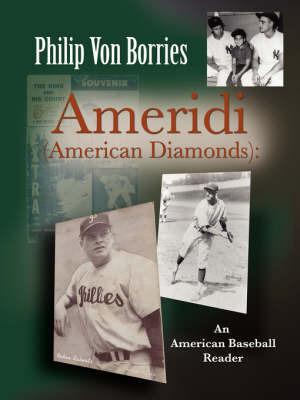 Ameridi (American Diamonds) by Philip Von Borries