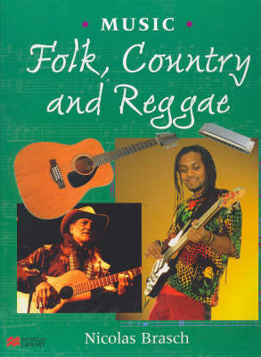 Folk, Country and Reggae Music by Nicolas Brasch