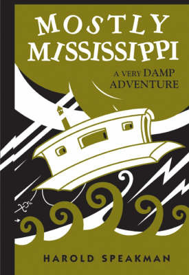 Mostly Mississippi by Harold Speakman