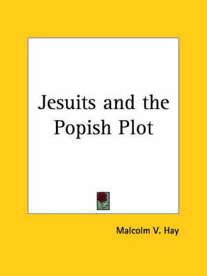 Jesuits by Malcolm V. Hay
