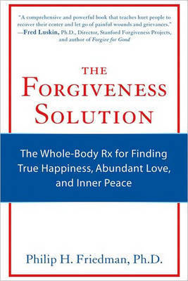 Forgiveness Solution by Philip H. Friedman