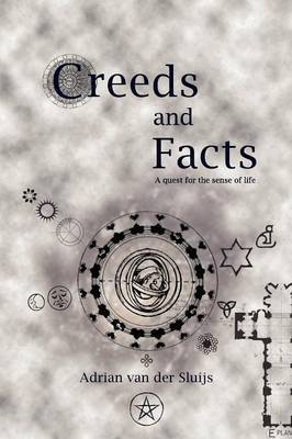 Creeds and Facts by Adrian van der Sluijs image