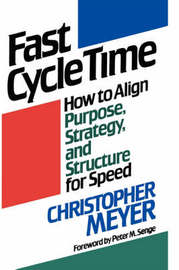 Fast Cycle Time by Christopher Meyer
