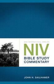 NIV Bible Study Commentary by John H. Sailhamer