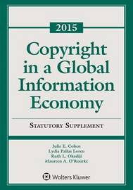 Copyright in a Global Information Economy by Julie E Cohen