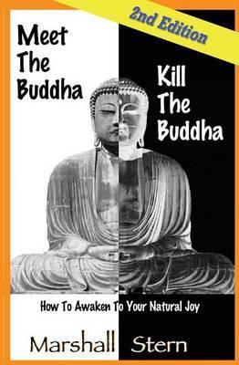 Meet the Buddha, Kill the Buddha by Marshall Stern