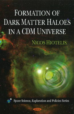 Formation of Dark Matter Haloes in a CDM Universe by Nicos Hiotelis image