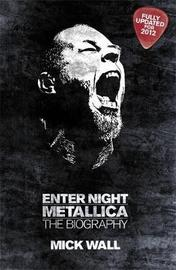 Metallica: Enter Night by Mick Wall image